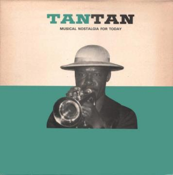 Musical Nostalgia For Today / TAN TAN 【レア盤】