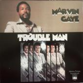 Trouble Man / MARVIN GAYE