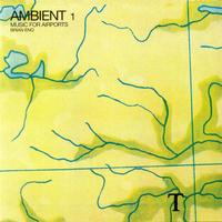 Ambient 1 : Music For Airports/ Brian Eno
