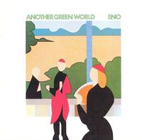 Another Green Wold/Brian Eno